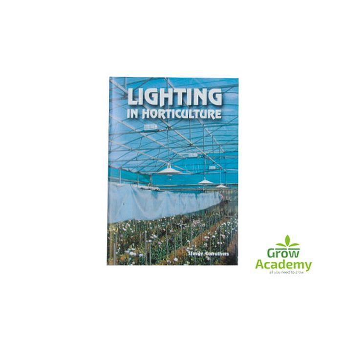 Lighting In Horticulture By S.Carruthers